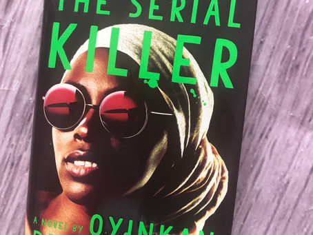 """The Efflorescence Book Club """"My Sister The Serial Killer""""....(May 2019)"""