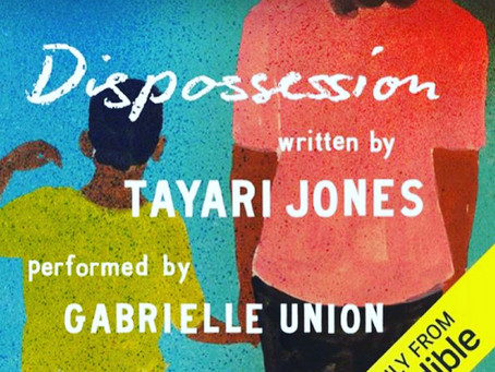 Thee Lit House Book Review: Dispossession by Tayari Jones