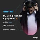 Post 2 - DJ Using Pioneer & Traktor.jpg