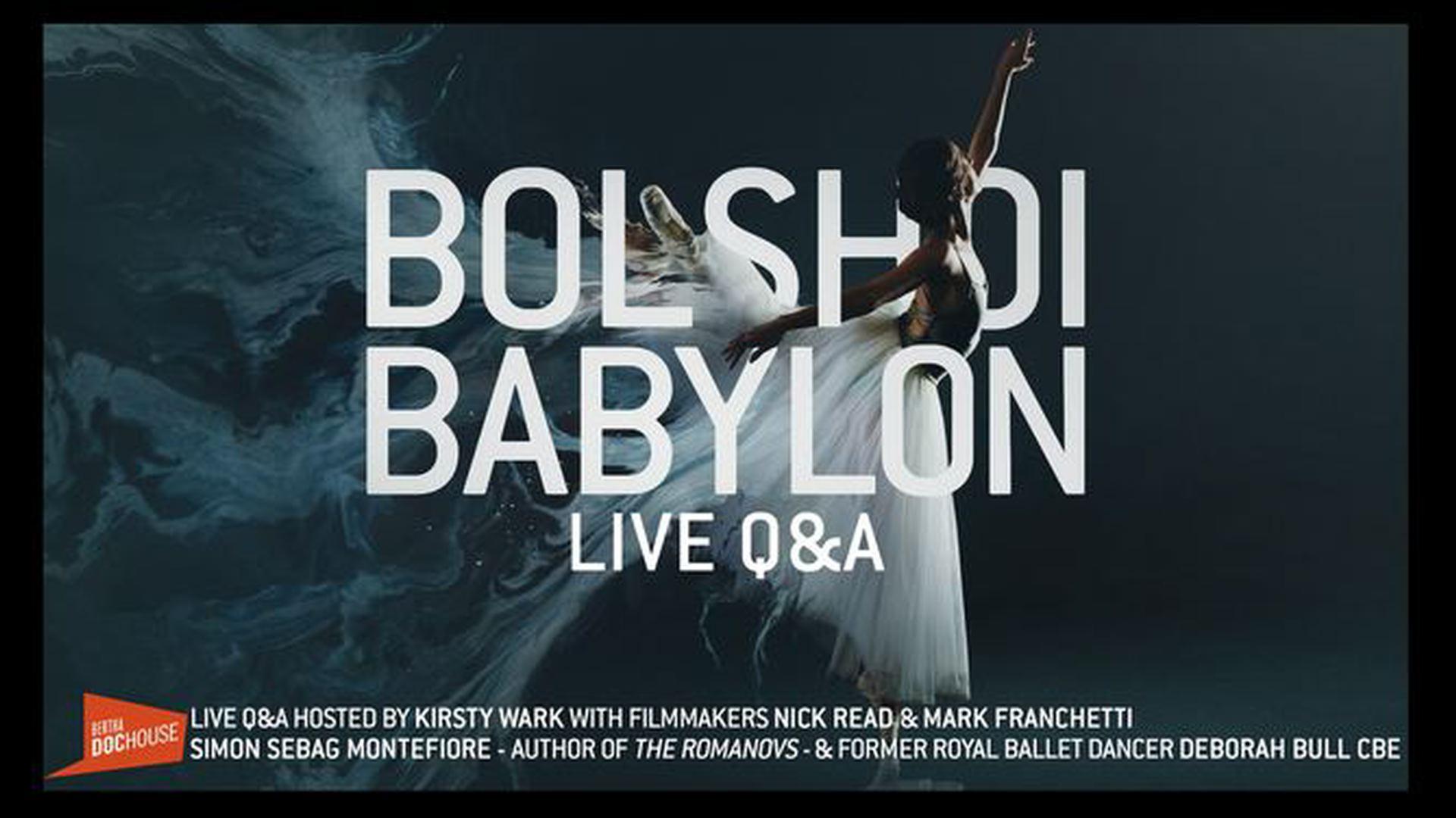 Bolshoi Babylon -Live Satellite Q&A