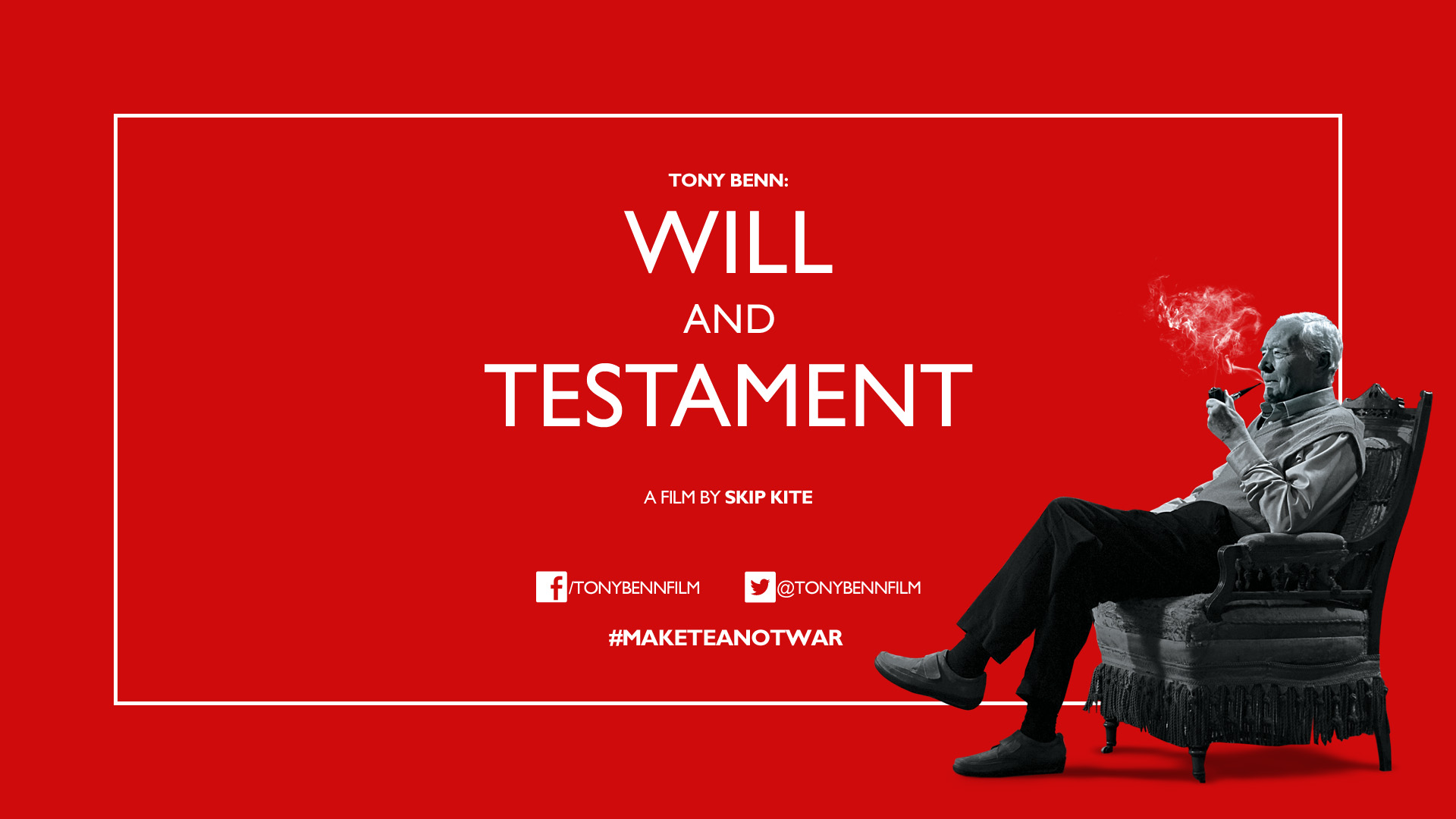 Tony Benn: Will & Testament