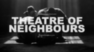TheatreOfNeighbours_PosterBW_3.png