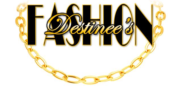 Destinee's Fashion