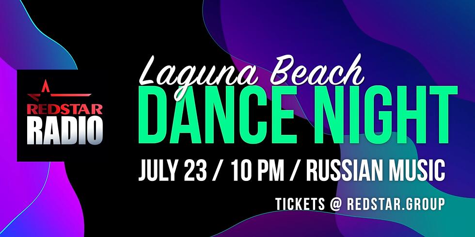 July 23. Dance Night by RedStar Radio. Laguna Beach