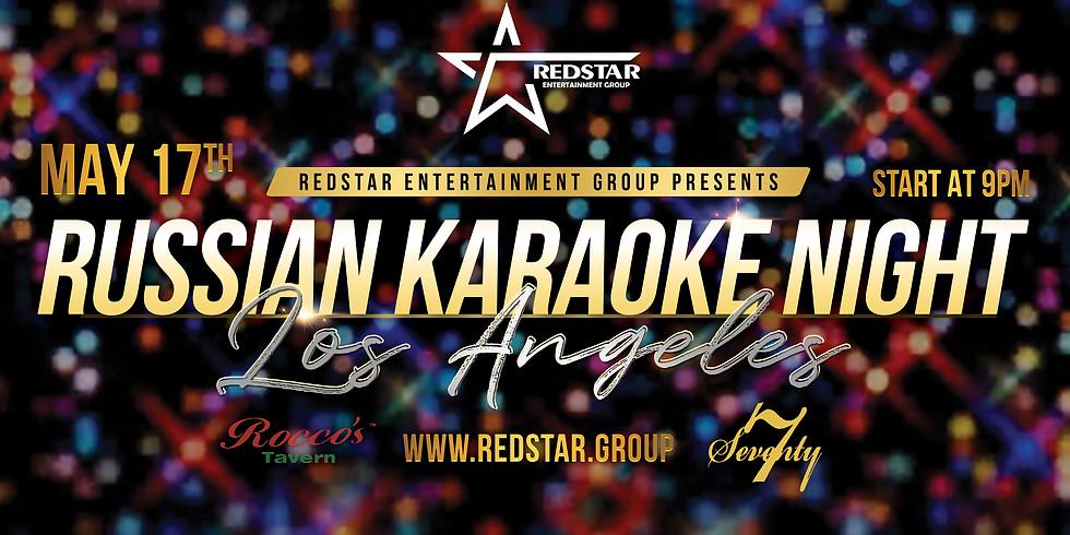 RUSSIAN KARAOKE NIGHT LOS ANGELES