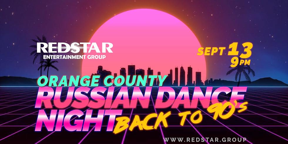 "Russian Dance Night ""Back to 90's"" Orange County"