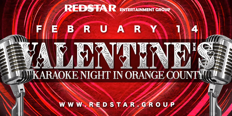 Valentine's Karaoke Night. Orange County. FEB 14