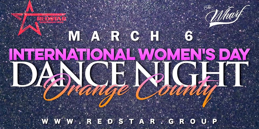 International Women's Day. Dance Night. Orange County. MAR 6