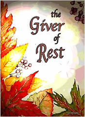 The Giver of Rest.jpg