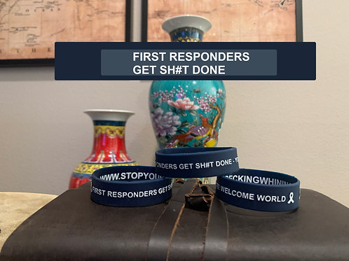 FIRST RESPONDERS GET SH#T DONE