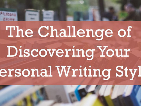The Challenge of Discovering Your Personal Writing Style