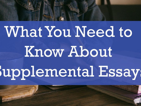 What You Need to Know About Supplemental Essays
