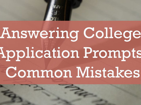 Answering College Application Prompts: Common Mistakes