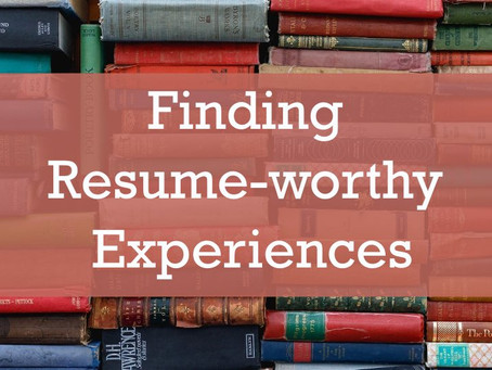 Finding Resume-worthy Experiences