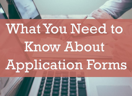 What You Need to Know About Application Forms