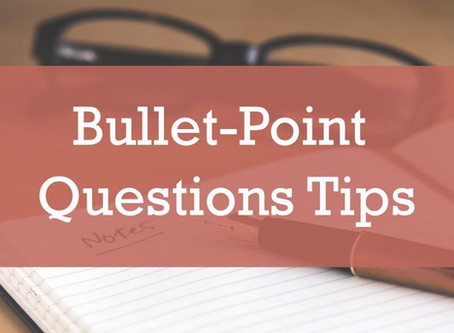 Bullet-Point Questions Tips