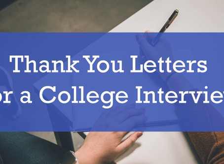 Thank You Letters for a College Interview