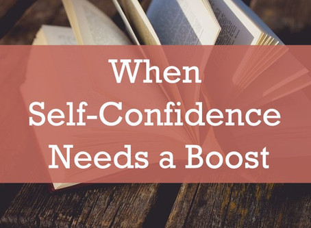 When Self-Confidence Needs a Boost