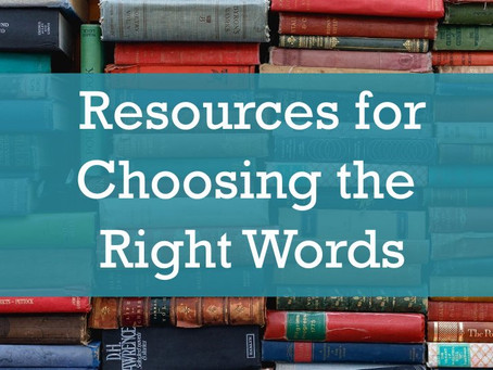 Resources for Choosing the Right Words