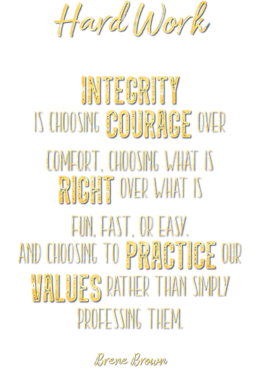 Invictus Integrity Brene Brown