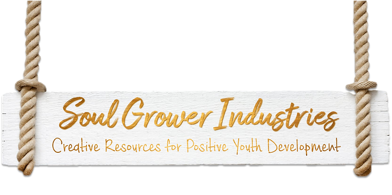 Soul Grower Industries Creative Resources for Positive Youth Development