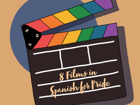 Pride Week: Films in Spanish