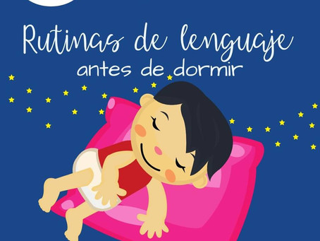 Rutinas del lenguaje antes de dormir