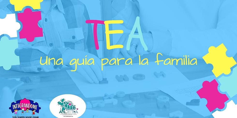 TEA : Una guía para la familia (taller para padres)