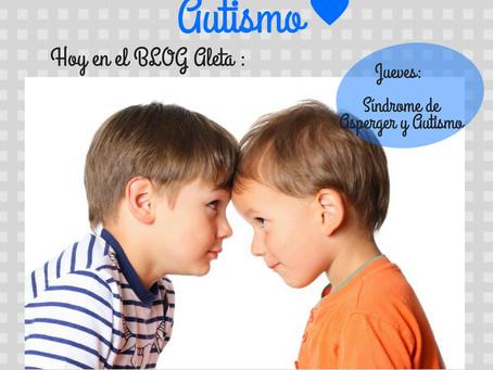 Autismo y Síndrome de Asperger