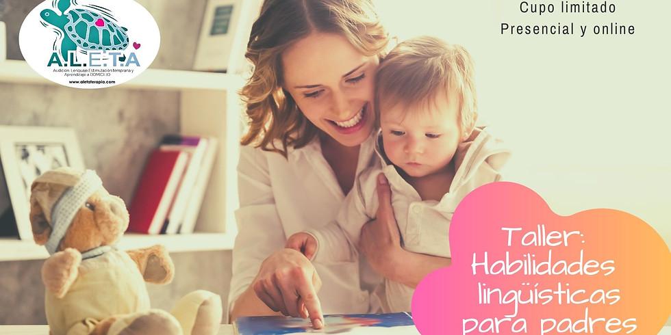 Taller de Habilidades lingüísticas para padres
