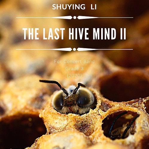 The Last Hive Mind II