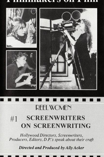 Screenwriters on Screenwriting