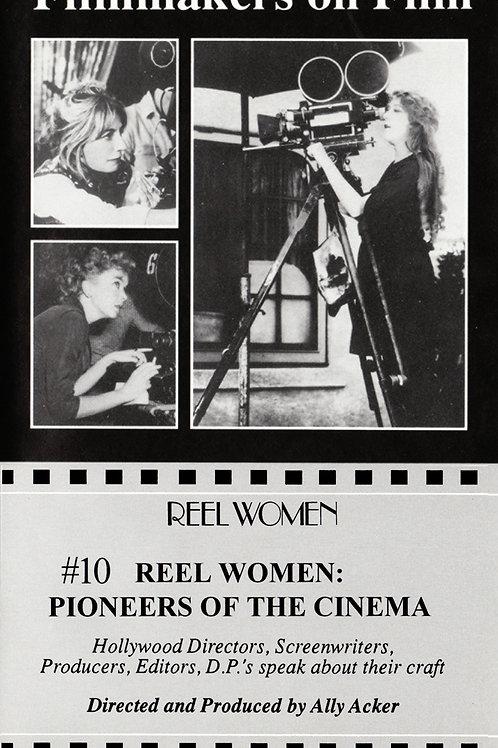 Reel Women : Pioneers of the Cinema OVERVIEW