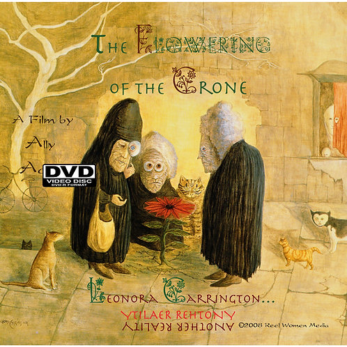 The Flowering of the Crone: LEONORA CARRINGTON, Another Reality