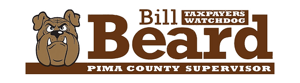 Conservative Republican Bill Beard for Pima County Supervisor. District 1. #1 Conservative Choice.