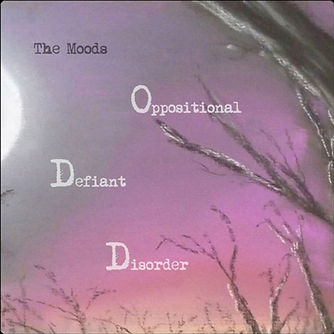 The Moods | Oppositional Defiant Disorder | Album