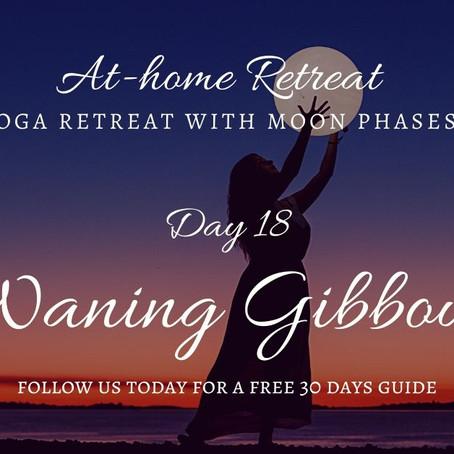 Day 18 Waning Gibbous