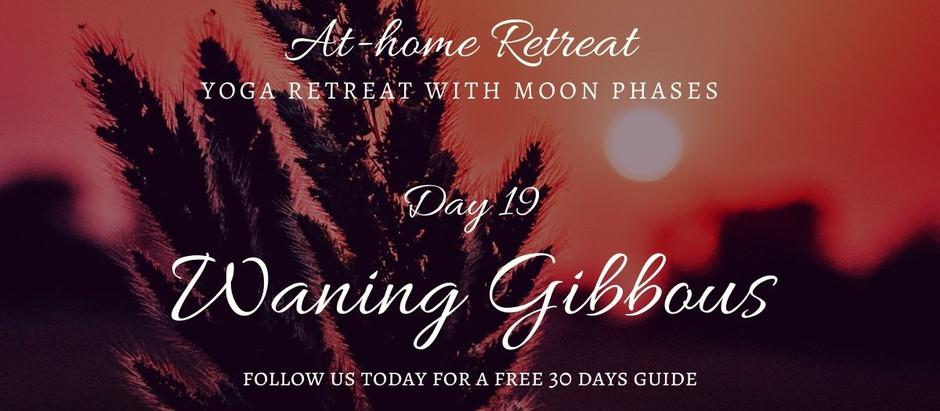Day 19 Waning Gibbous