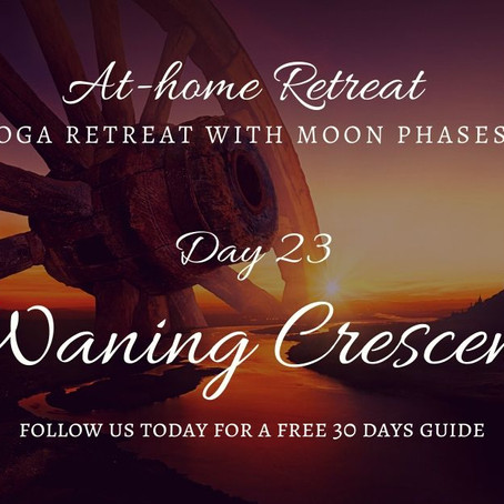 Day 23 Waning Crescent