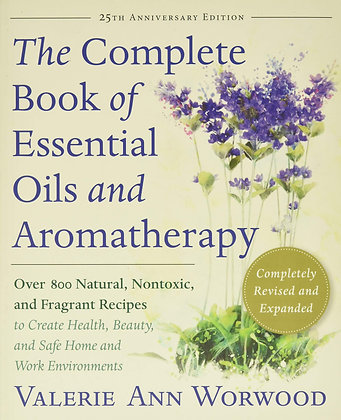 The Complete Book of Essentials Oils and Aromatherapy