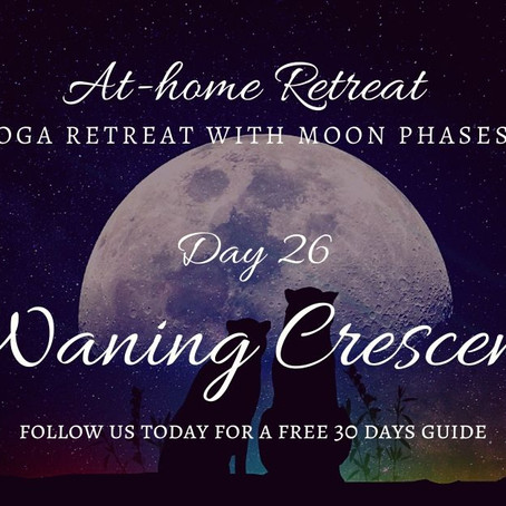 Day 26 Waning Crescent