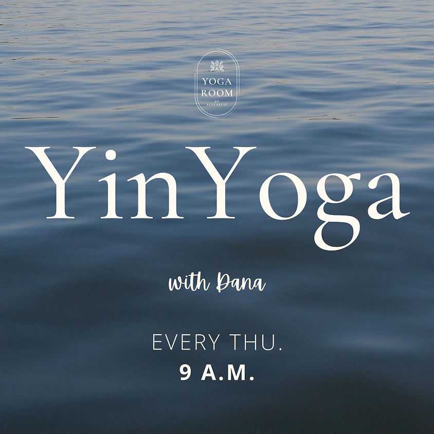 Yin Yoga with Dana