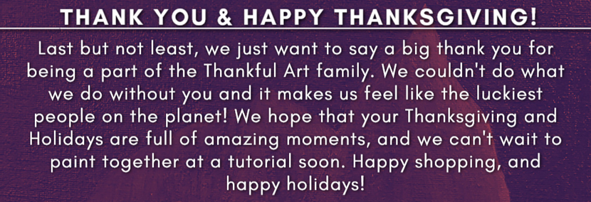 Thank You & Happy Thanksgiving!