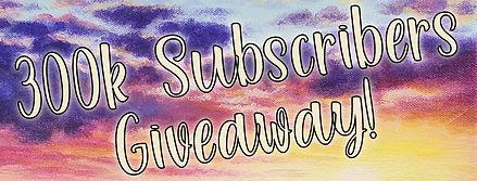 300k Subscribers Giveaway-01_edited.jpg