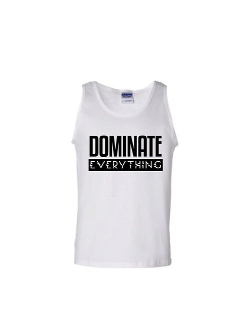 Dominate Everything Tank Top