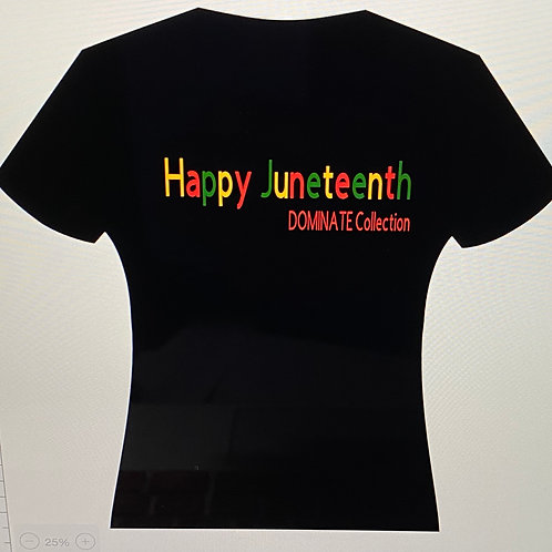 Happy Juneteenth T-shirt 3X & up