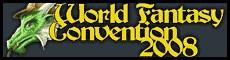 Convención Mundial de Fantasía 2008 (1/5)