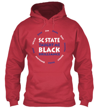 SC State Taught Me hoodie