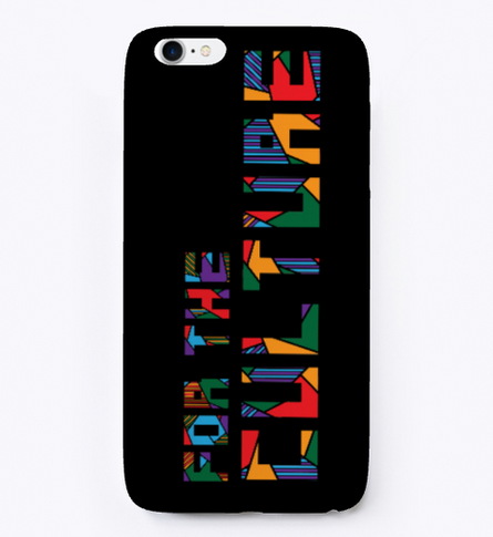 """""""For the Culture"""" phone case"""