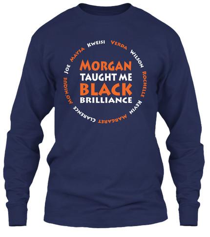Morgan Taught Me longsleeve